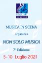 NON SOLO MUSICA   Corso Estivo  5 - 10 Luglio 2021